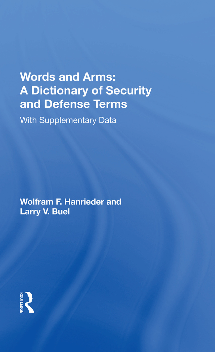 Words And Arms: A Dictionary Of Security And Defense Terms: With Supplementary Data book cover