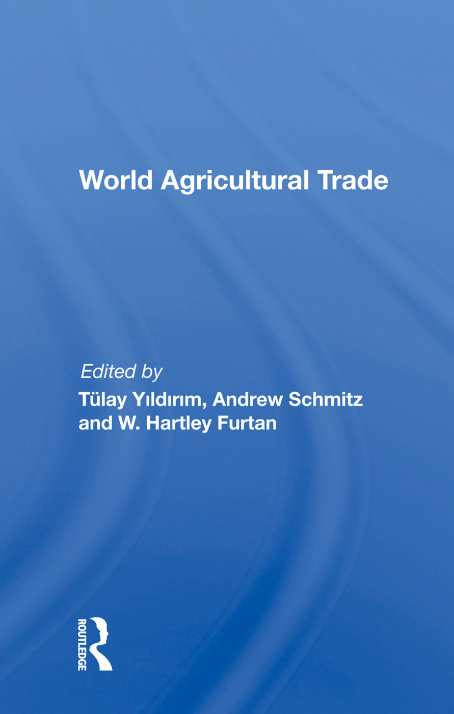 World Agricultural Trade: 1st Edition (Hardback) book cover