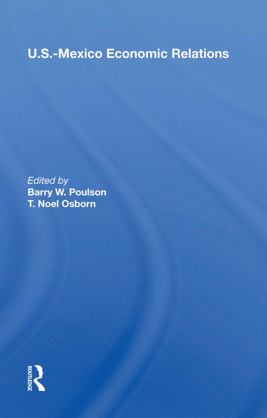 U.s.-mexico Economic Relations: 1st Edition (Hardback) book cover