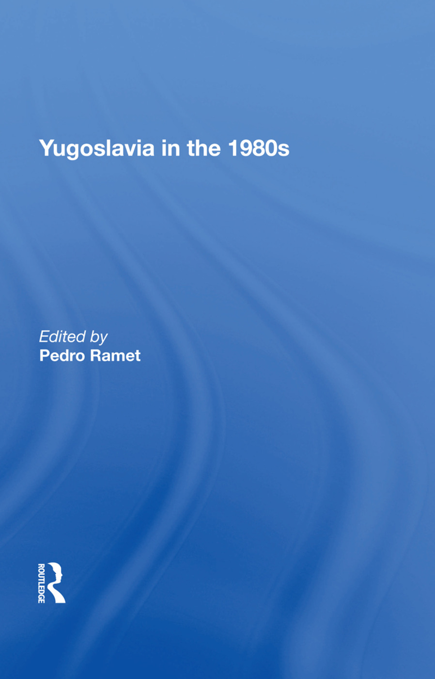 Yugoslavia In The 1980s book cover