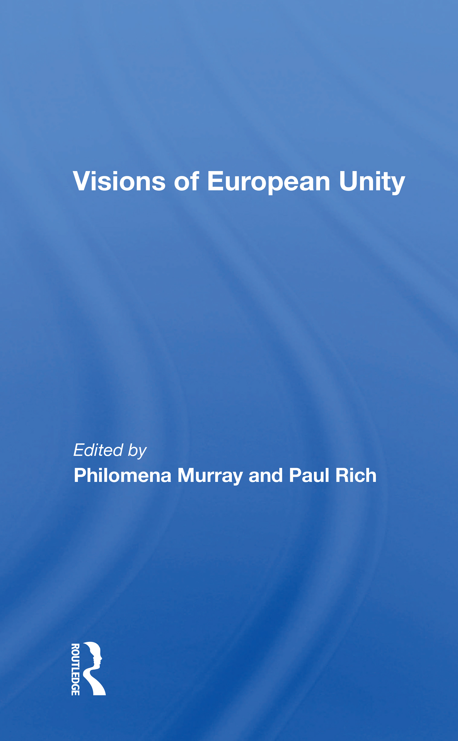 Visions Of European Unity