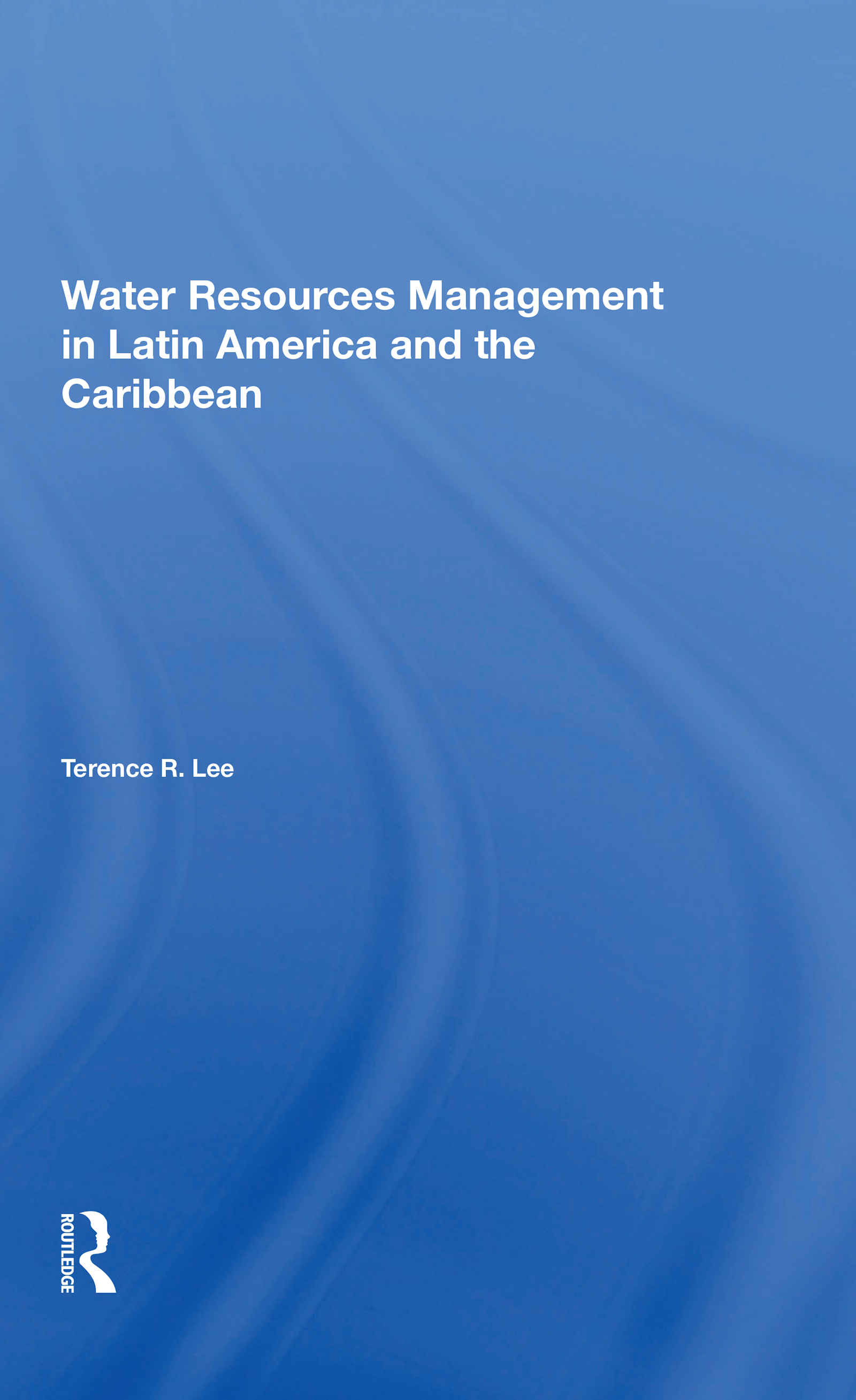 Water Resources Management In Latin America And The Caribbean