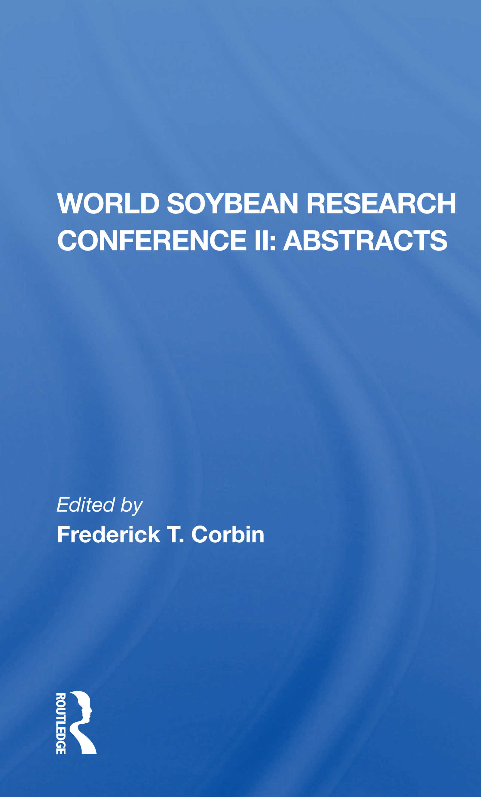 World Soybean Research Conference Ii, Abstracts
