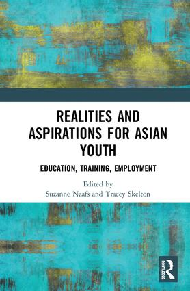 Realities and Aspirations for Asian Youth: Education, Training, Employment, 1st Edition (Hardback) book cover
