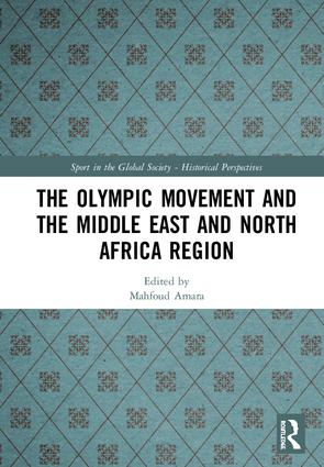 The Olympic Movement and the Middle East and North African Region book cover