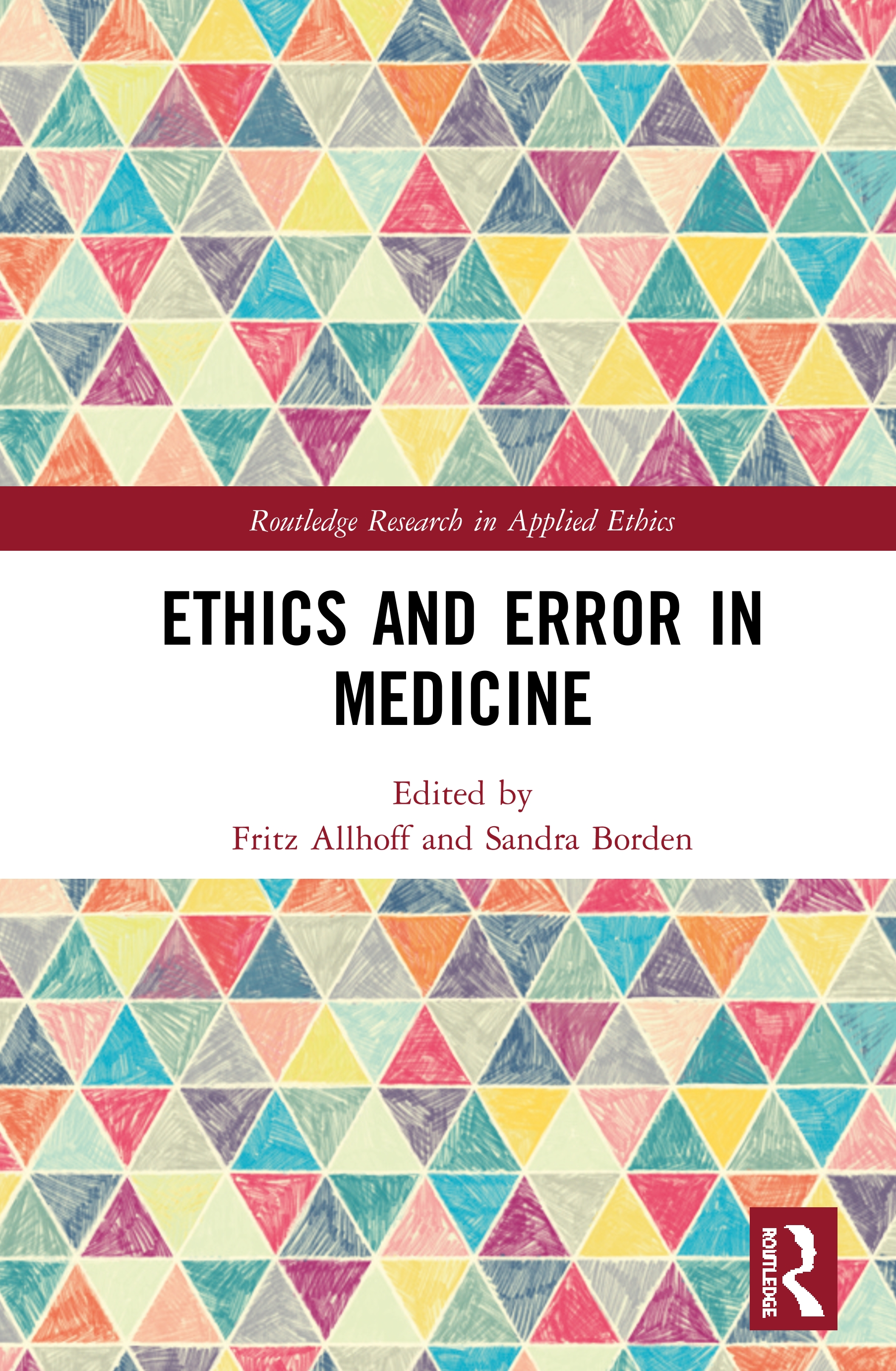 Ethics and Error in Medicine: 1st Edition (Hardback) book cover
