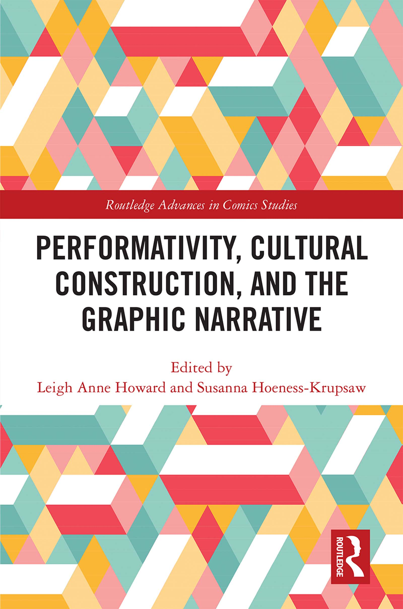 Performativity, Cultural Construction, and the Graphic Narrative book cover