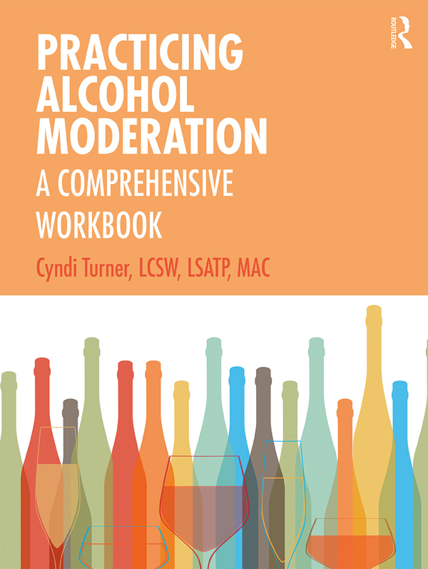 Practicing Alcohol Moderation: A Comprehensive Workbook book cover