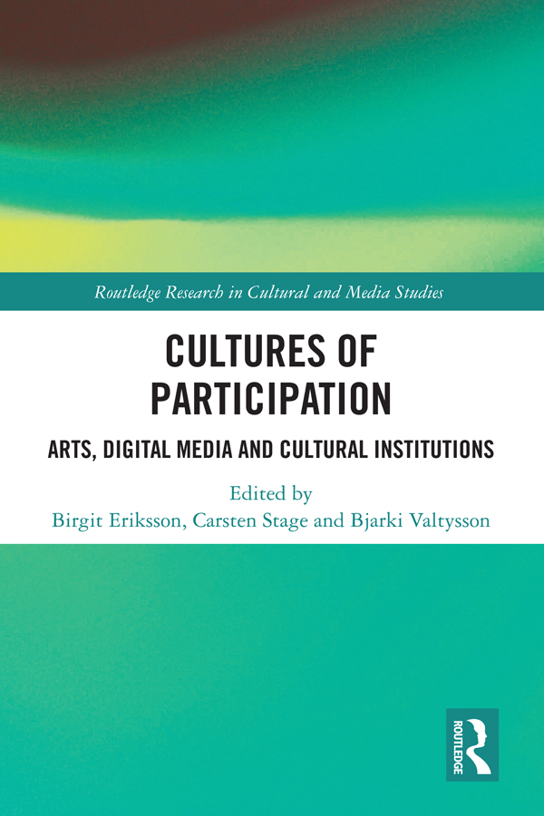 Cultures of Participation: Arts, Digital Media and Cultural Institutions book cover