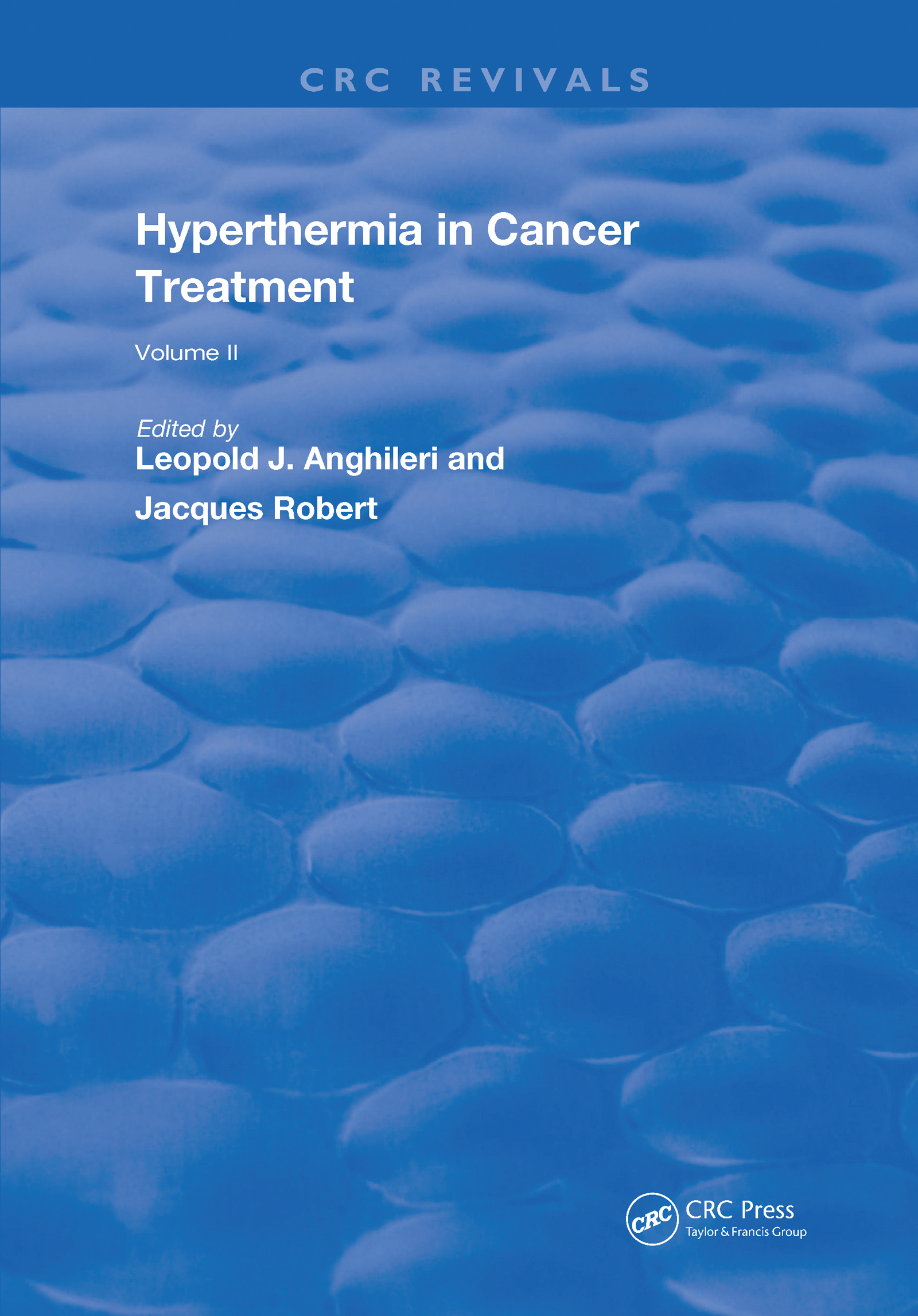 Hyperthermia In Cancer Treatment: Volume 2, 1st Edition (Hardback) book cover