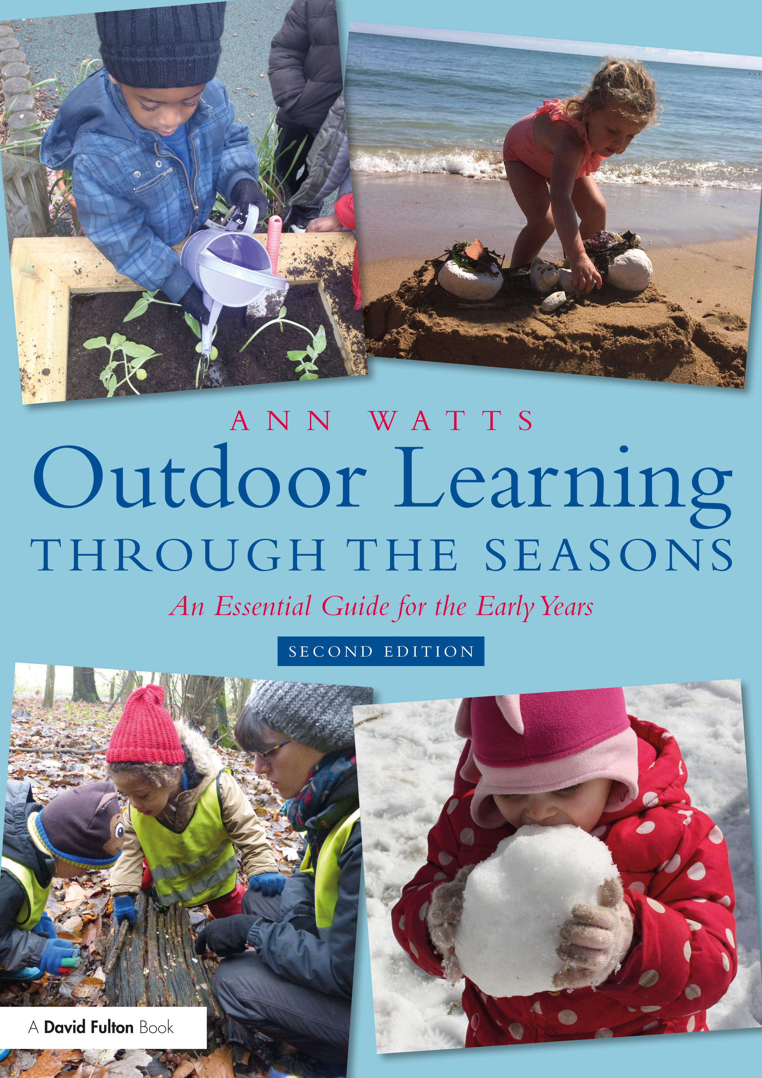 Outdoor Learning through the Seasons: An Essential Guide for the Early Years book cover