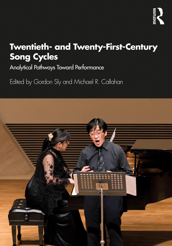 Twentieth- and Twenty-First-Century Song Cycles