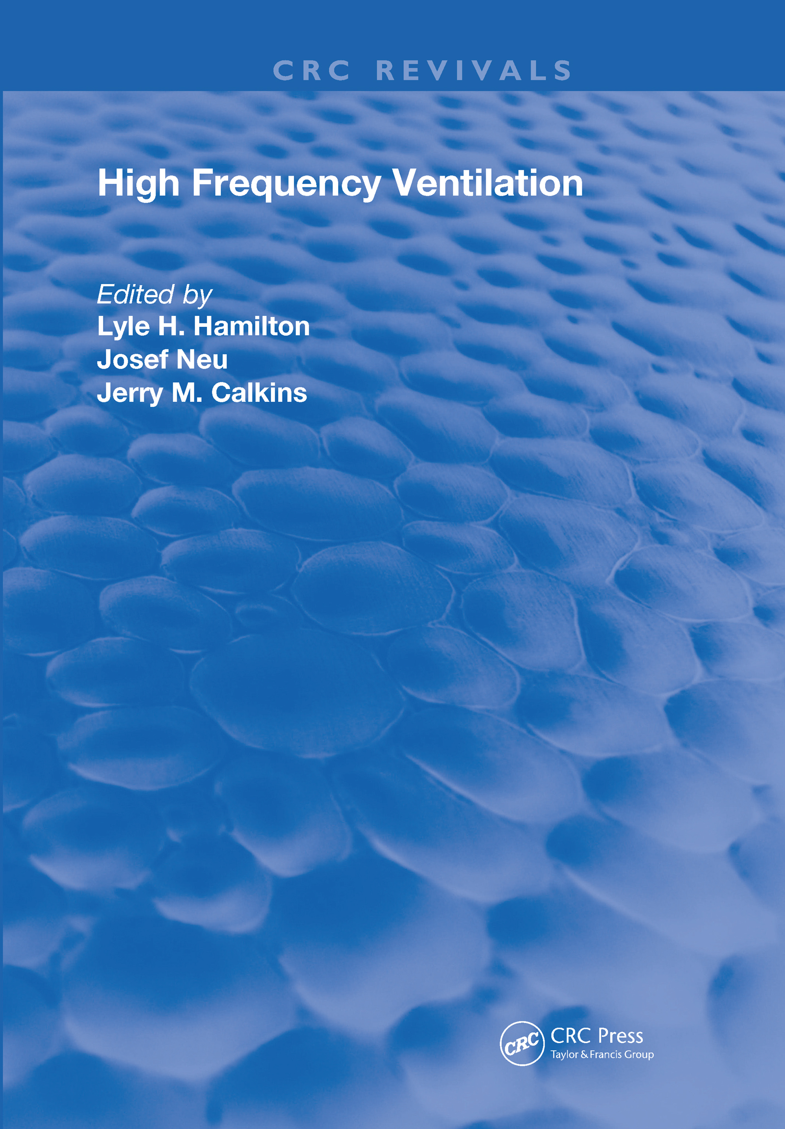 High Frequency Ventilation: 1st Edition (Hardback) book cover