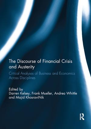 The Discourse of Financial Crisis and Austerity: Critical analyses of business and economics across disciplines, 1st Edition (Paperback) book cover
