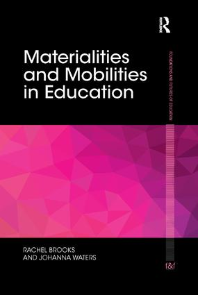 Materialities and Mobilities in Education: 1st Edition (Paperback) book cover
