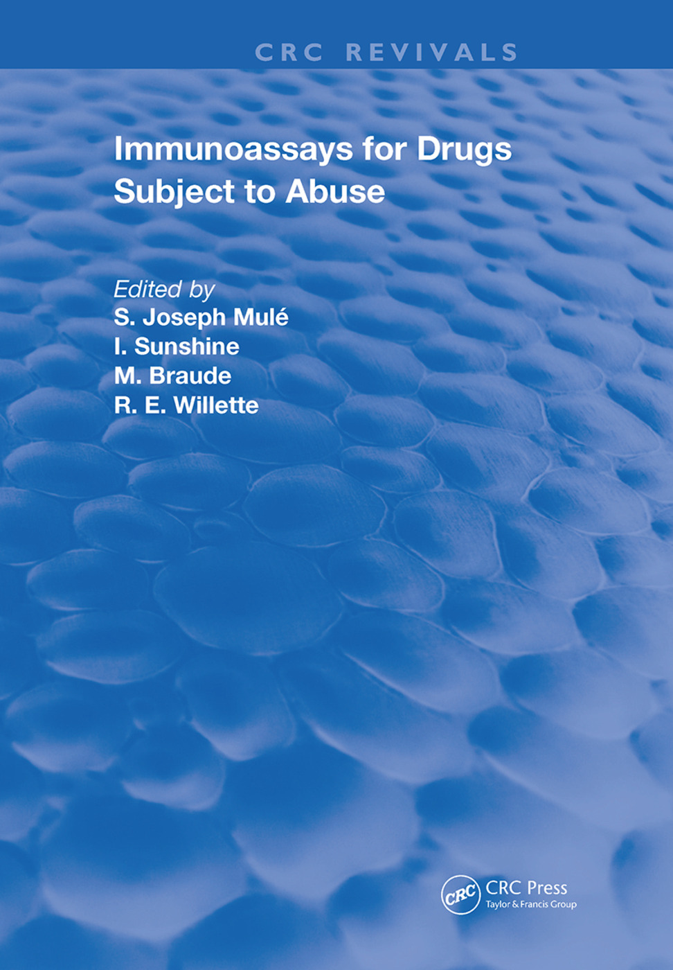 Immunoassays For Drugs Subject To Abuse: 1st Edition (Hardback) book cover