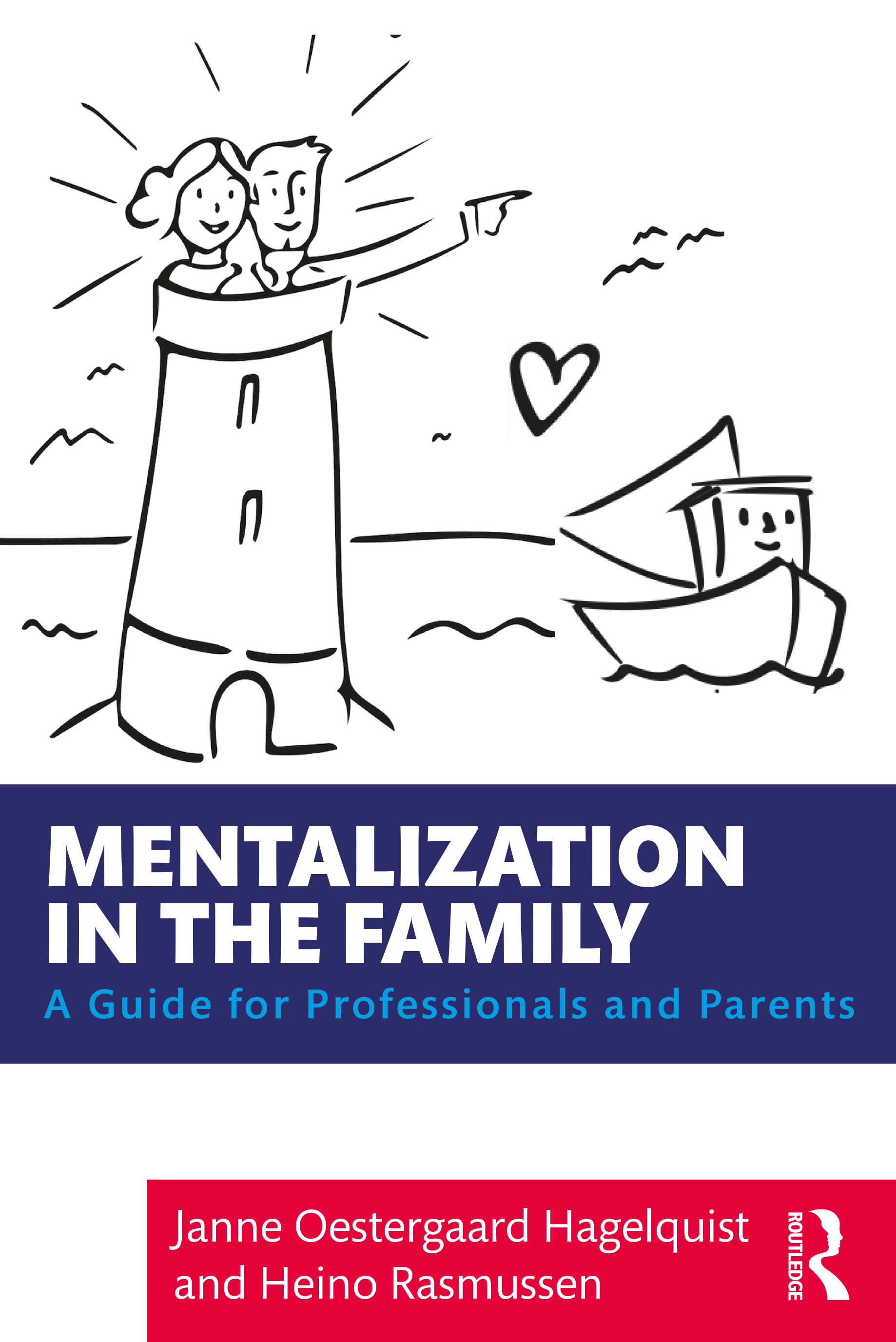 Mentalization in the Family: A Guide for Professionals and Parents book cover