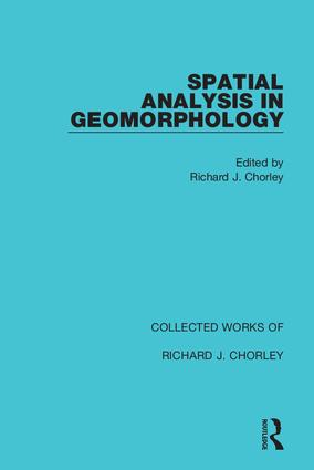 Spatial Analysis in Geomorphology: 1st Edition (Hardback) book cover