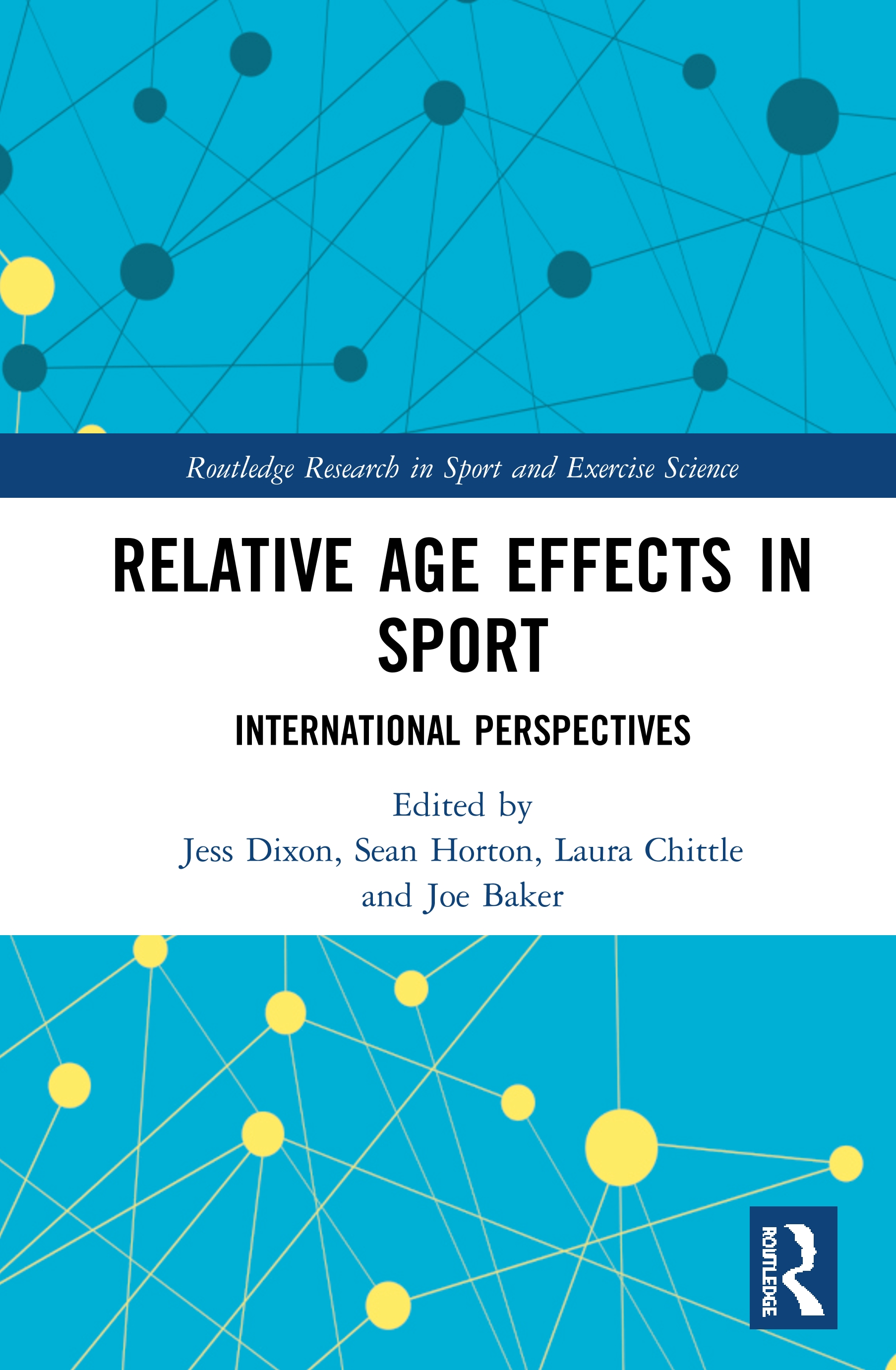 Relative Age Effects in Sport: International Perspectives, 1st Edition (Hardback) book cover