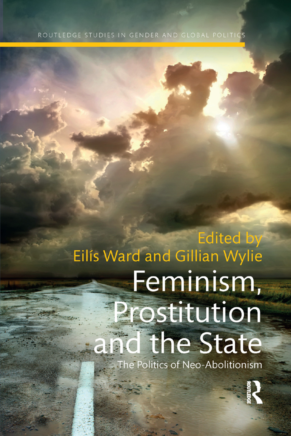 Feminism, Prostitution and the State: The Politics of Neo-Abolitionism book cover