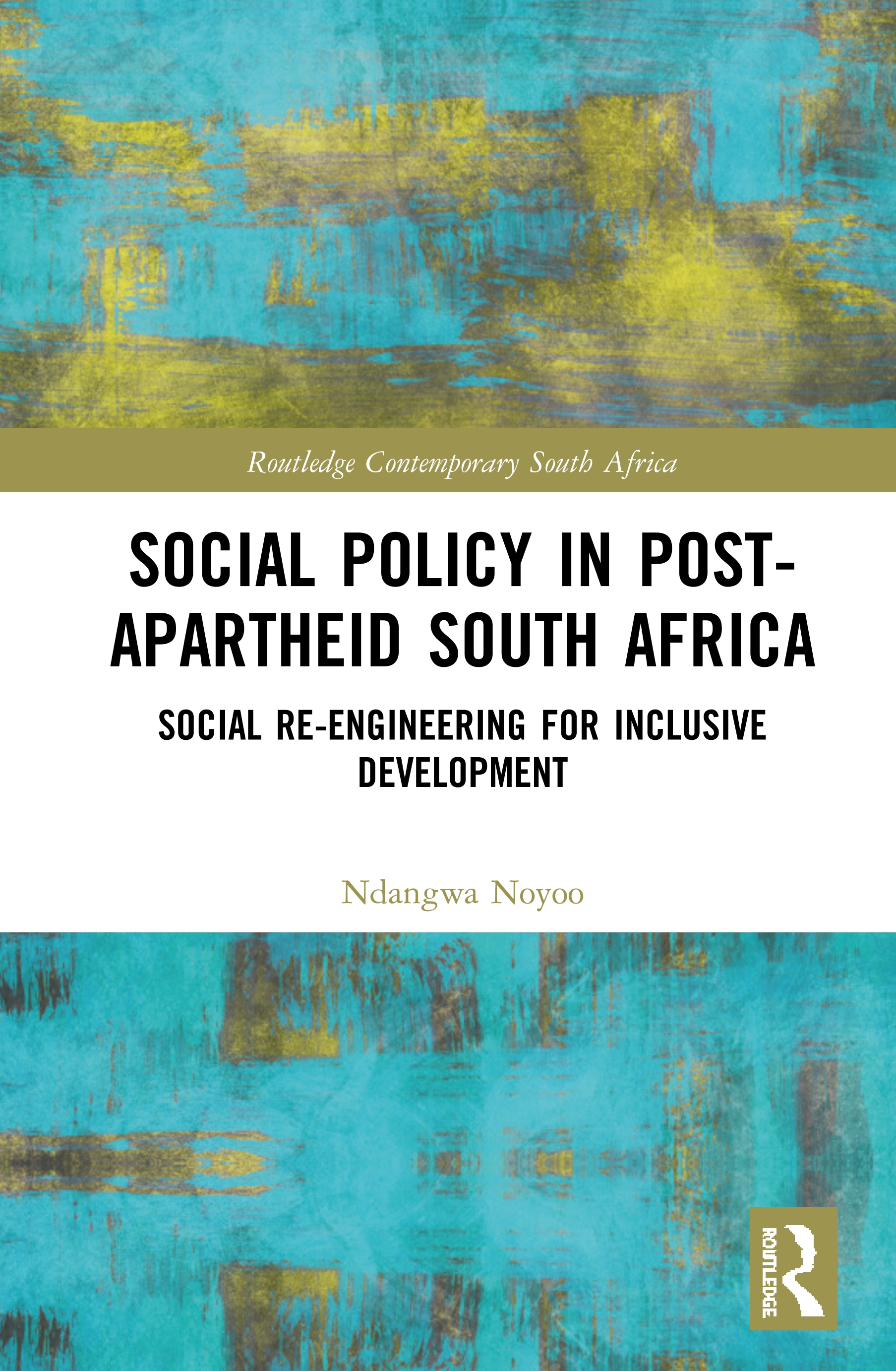 Social Policy in Post-Apartheid South Africa: Social Re-engineering for Inclusive Development book cover