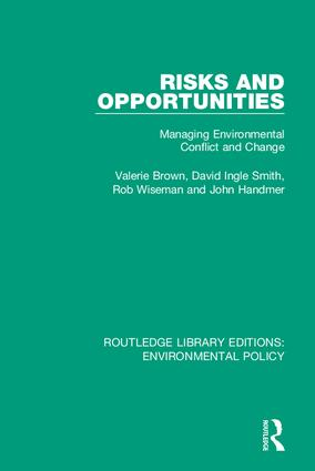 Risks and Opportunities: Managing Environmental Conflict and Change, 1st Edition (Hardback) book cover