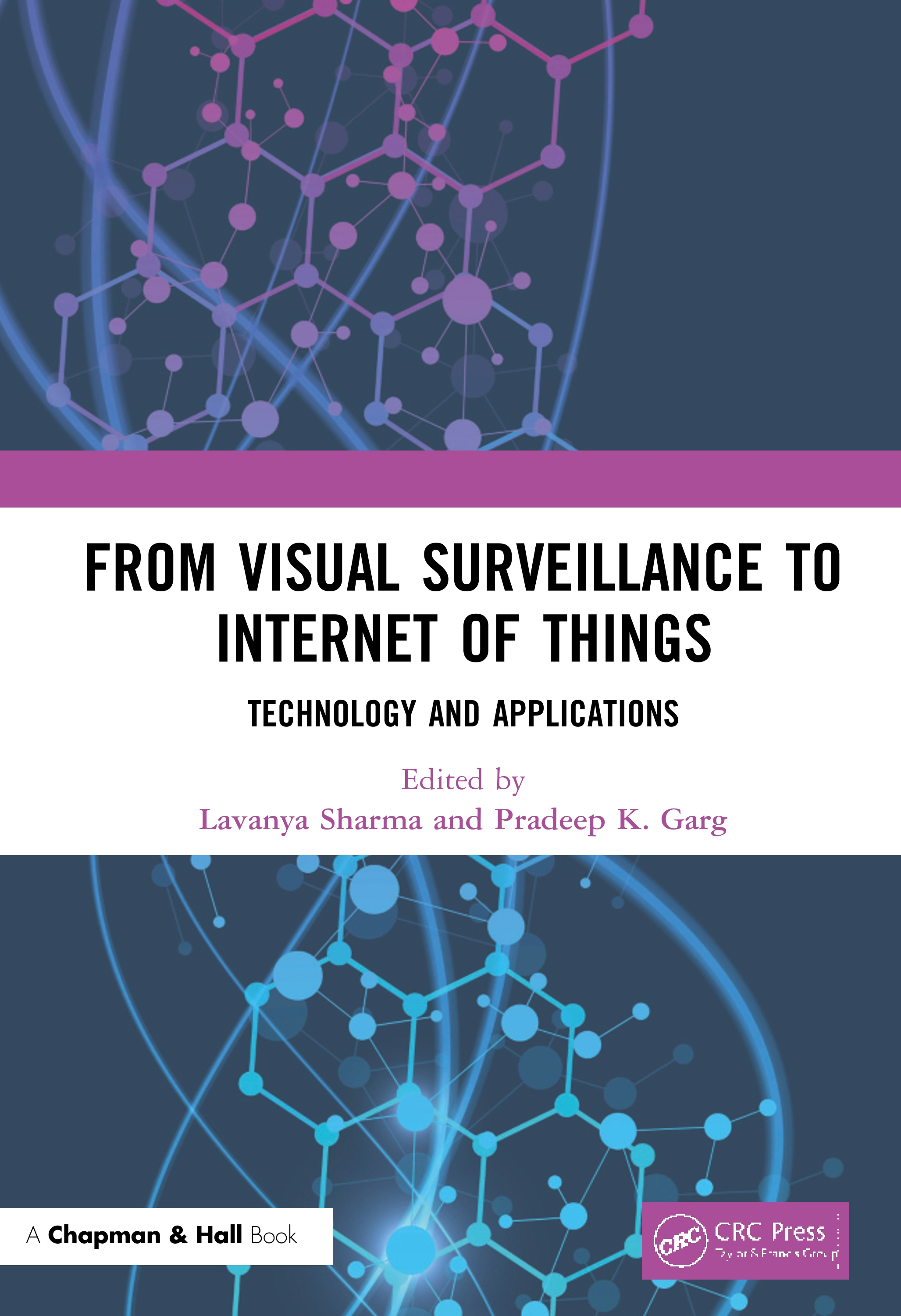 From Visual Surveillance to Internet of Things: Technology and Applications book cover