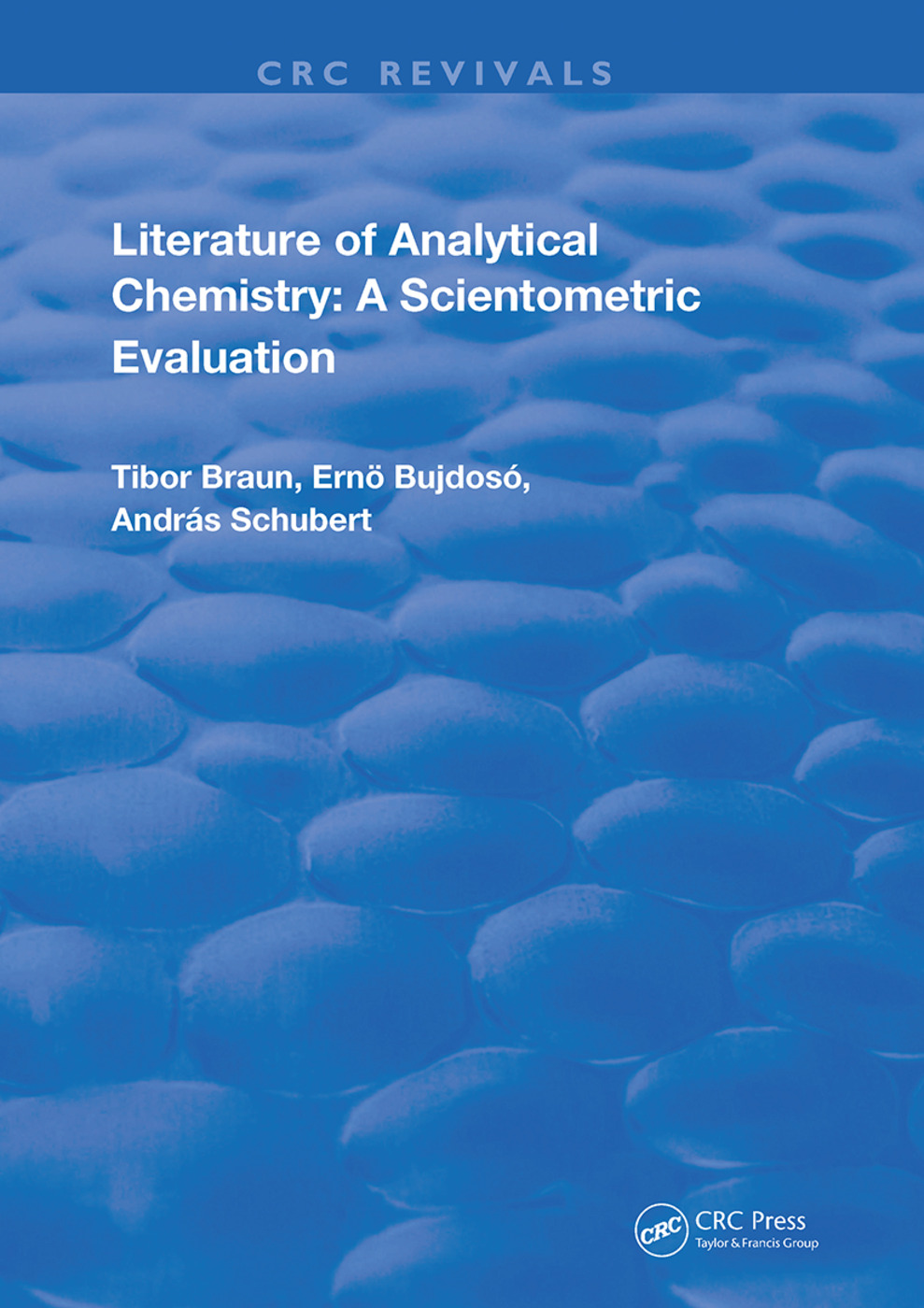 Literature Of Analytical Chemistry: A Scientometric Evaluation, 1st Edition (e-Book) book cover