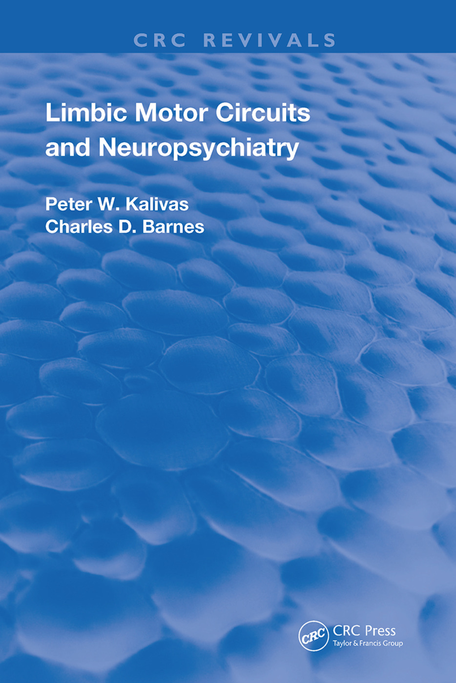 Limbic Motor Circuits and Neuropsychiatry: 1st Edition (Hardback) book cover