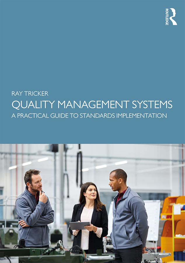 Quality Management Systems: A Practical Guide to Standards Implementation book cover