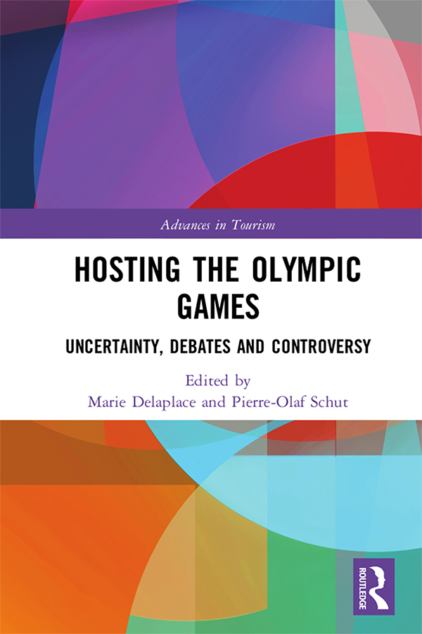 Hosting the Olympic Games: Uncertainty, Debates and Controversy, 1st Edition (Hardback) book cover