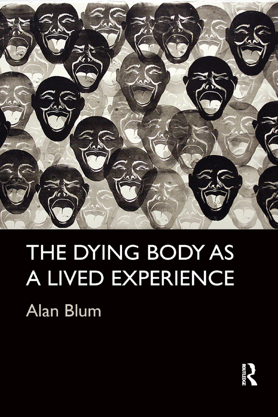 The Dying Body as a Lived Experience: 1st Edition (Paperback) book cover
