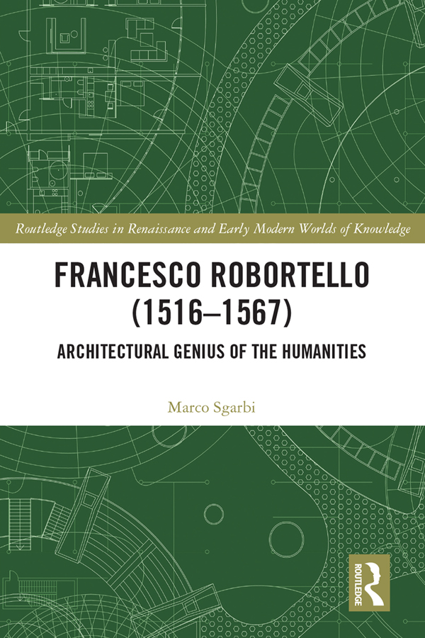 Francesco Robortello (1516-1567): Architectural Genius of the Humanities book cover