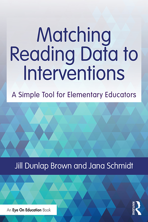 Matching Reading Data to Interventions: A Simple Tool for Elementary Educators book cover