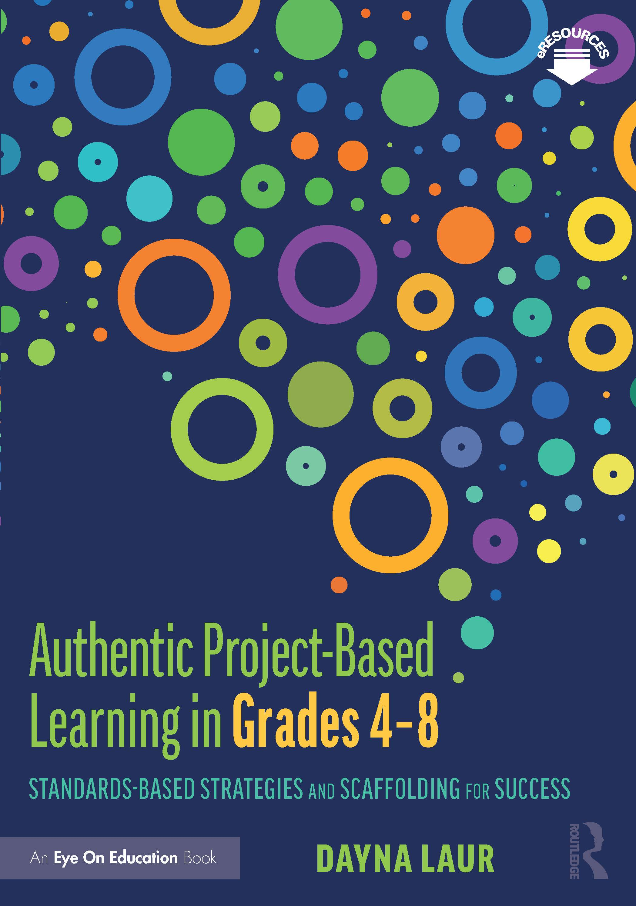 Authentic Project-Based Learning in Grades 4–8: Standards-Based Strategies and Scaffolding for Success book cover