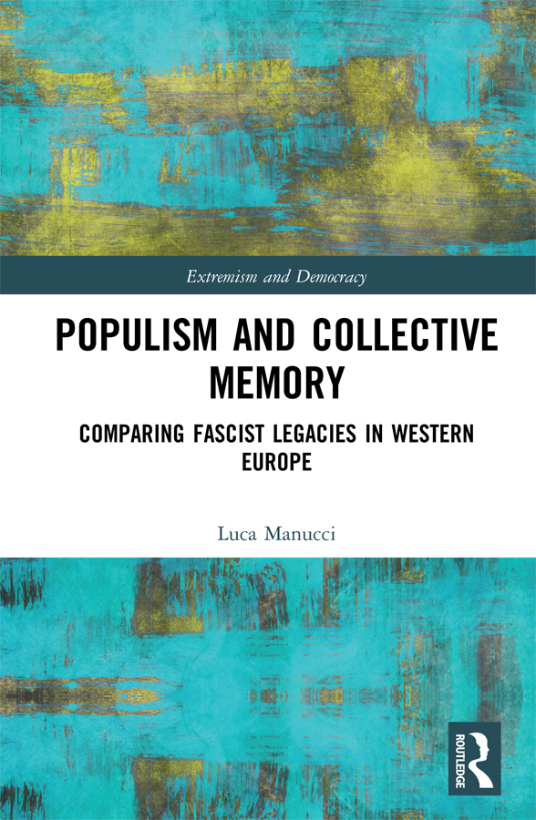 Populism and Collective Memory: Comparing Fascist Legacies in Western Europe book cover