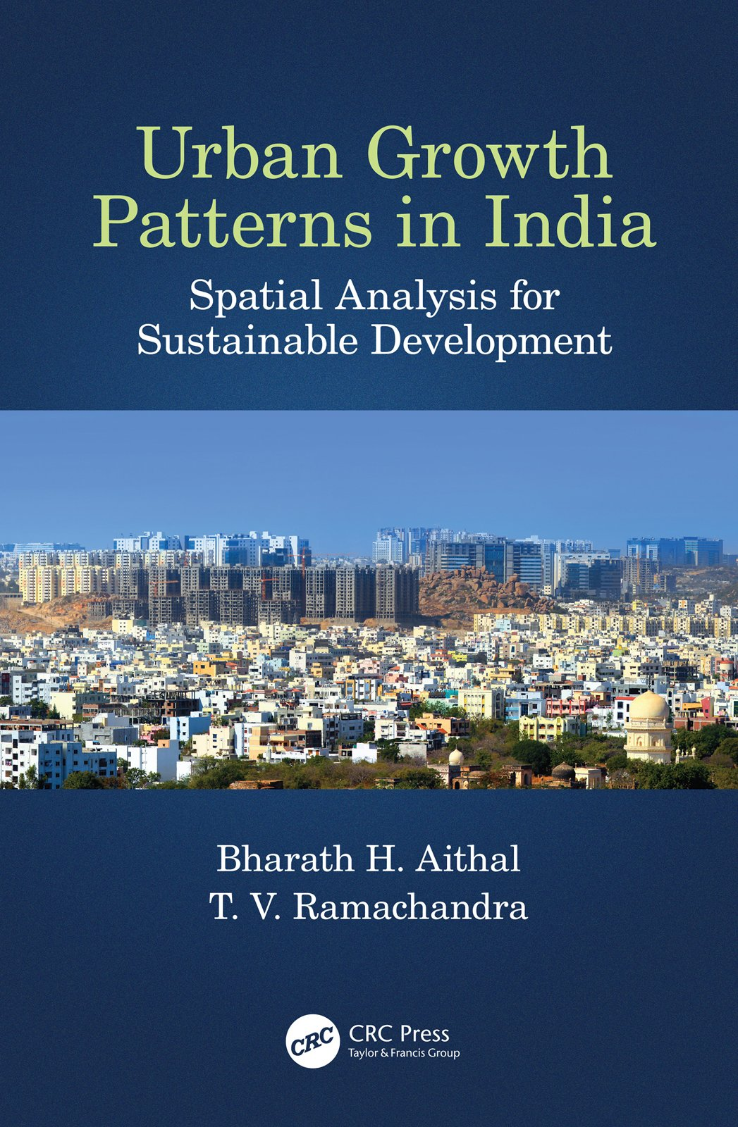 Urban Growth Patterns in India: Spatial Analysis for Sustainable Development, 1st Edition (Hardback) book cover