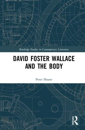 David Foster Wallace and the Body book cover