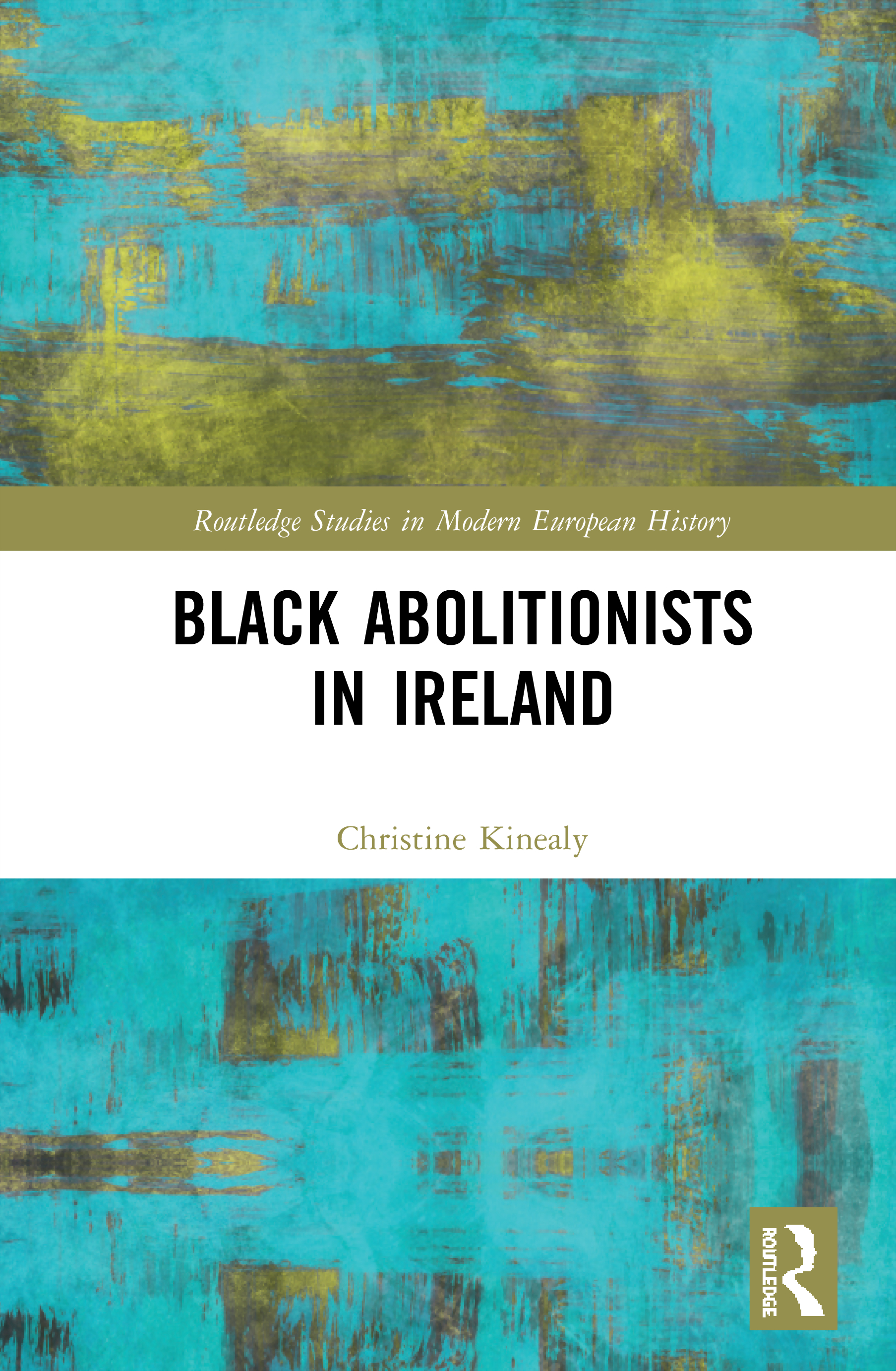 Black Abolitionists in Ireland: 1st Edition (Hardback) book cover
