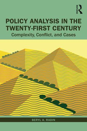 Policy Analysis in the Twenty-First Century: Complexity, Conflict, and Cases book cover