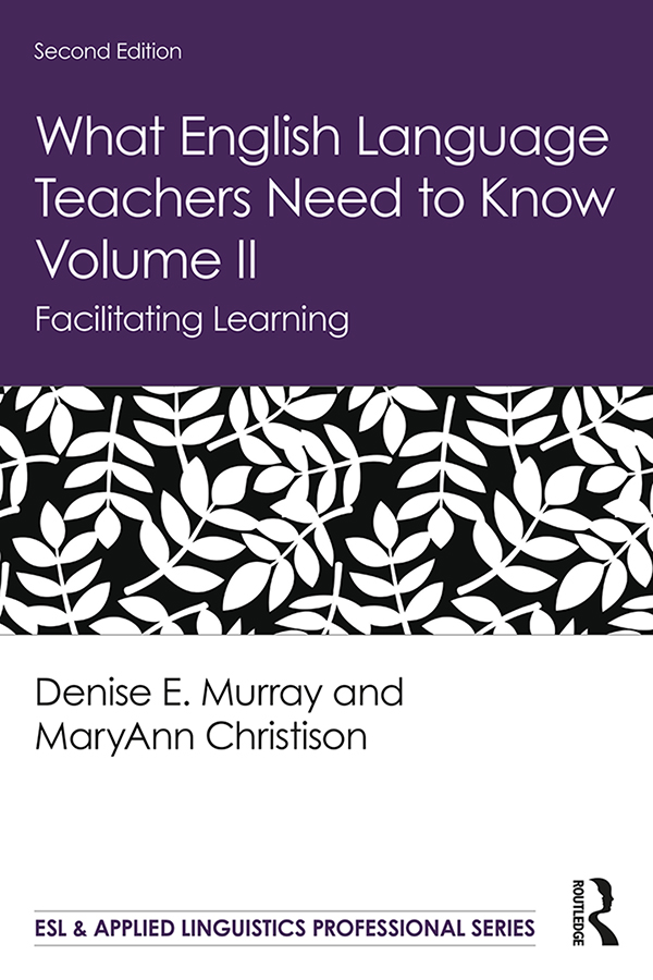 What English Language Teachers Need to Know Volume II: Facilitating Learning book cover