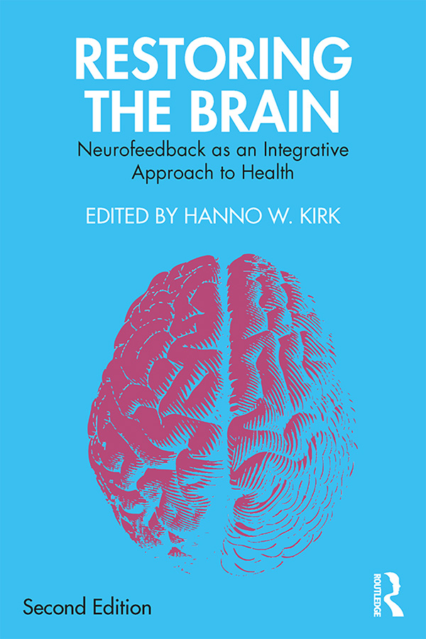 Restoring the Brain: Neurofeedback as an Integrative Approach to Health book cover