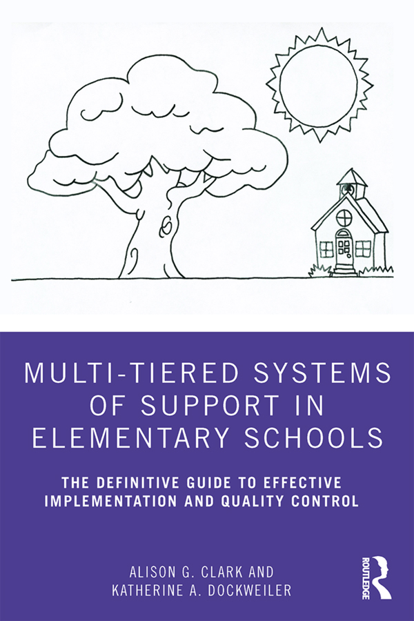 Multi-Tiered Systems of Support in Elementary Schools: The Definitive Guide to Effective Implementation and Quality Control book cover