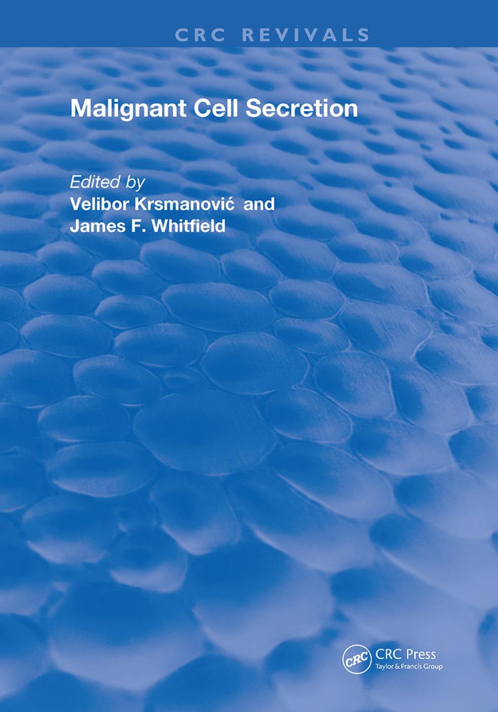 Malignant Cell Secretion: 1st Edition (Hardback) book cover