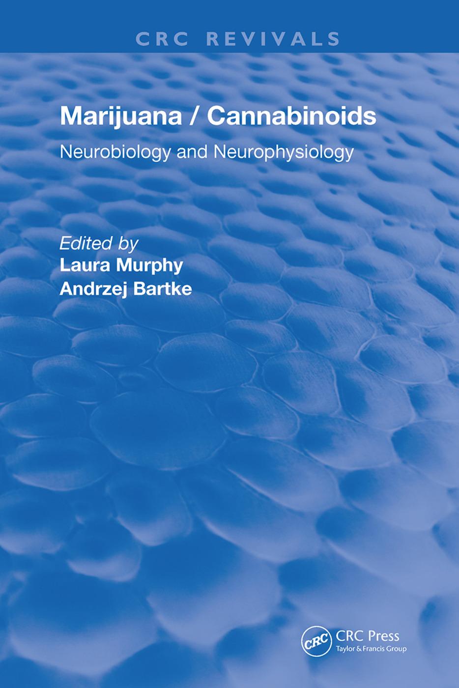 Marijuana/Cannabinoids: Neurophysiology and Neurobiology, 1st Edition (Hardback) book cover