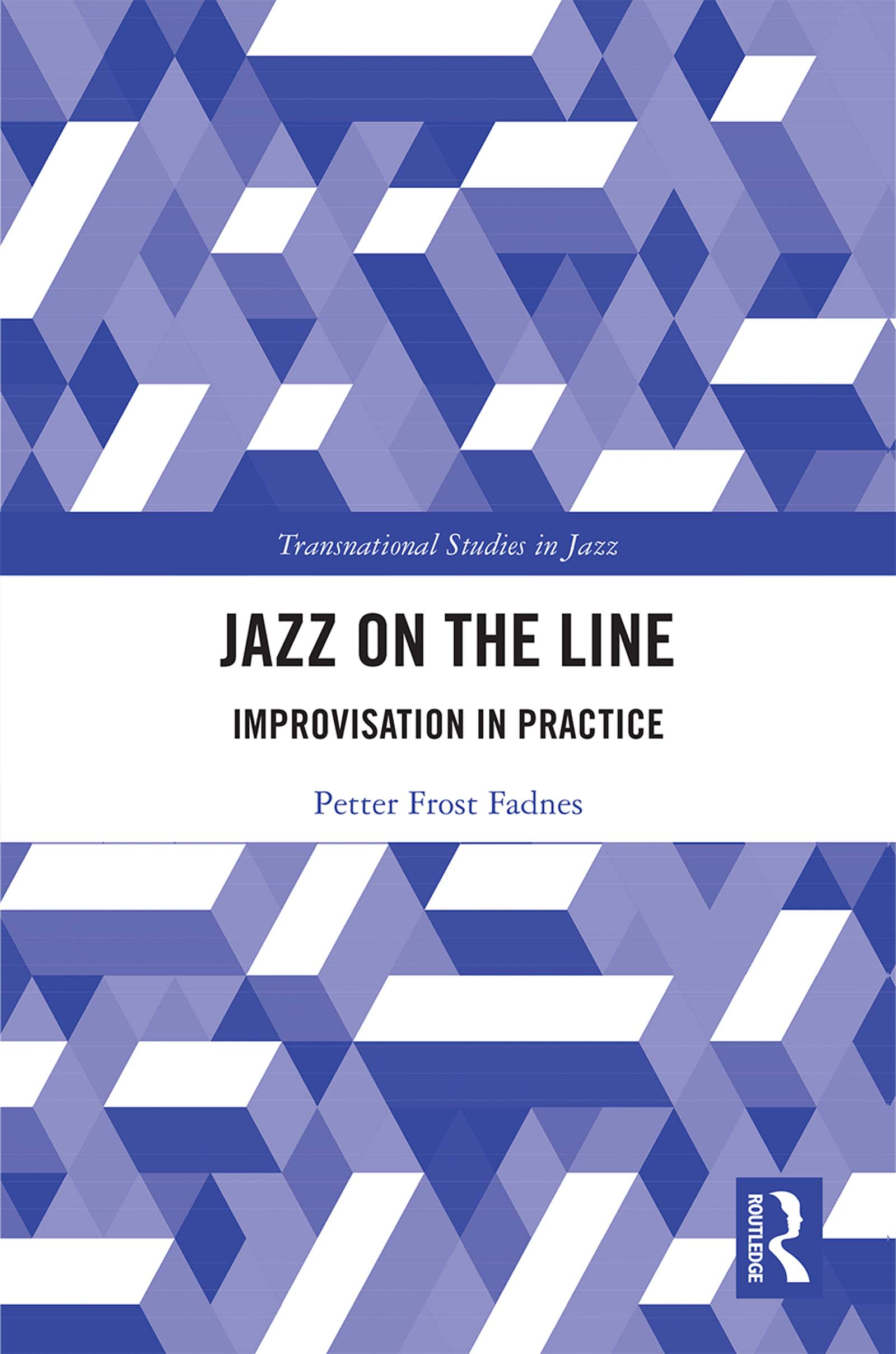 Jazz on the Line: Improvisation in Practice, 1st Edition (Hardback) book cover