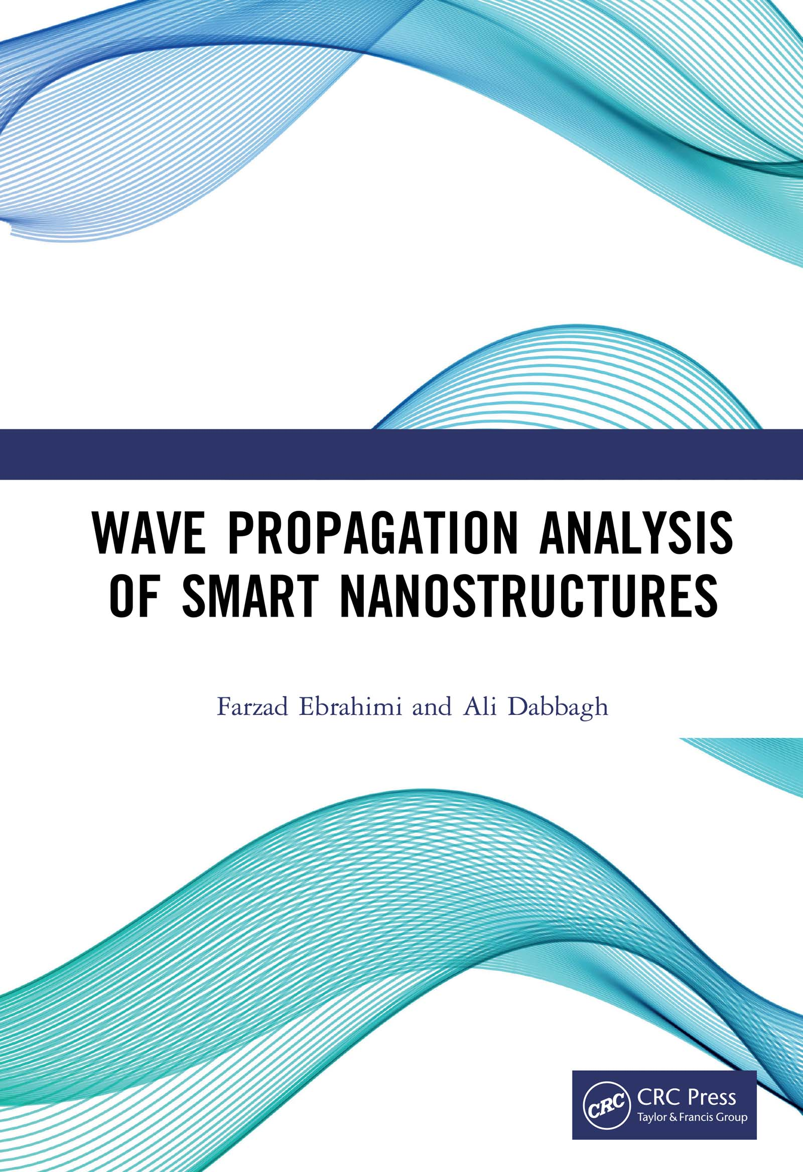 Wave Propagation Analysis of Smart Nanostructures: 1st Edition (Hardback) book cover