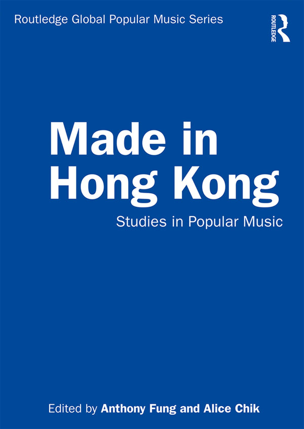 Made in Hong Kong: Studies in Popular Music book cover