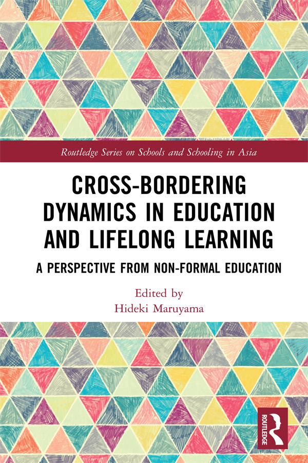 Cross-Bordering Dynamics in Education and Lifelong Learning: A Perspective from Non-Formal Education book cover