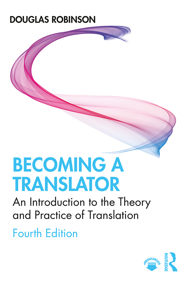 Becoming a Translator: An Introduction to the Theory and Practice of Translation book cover